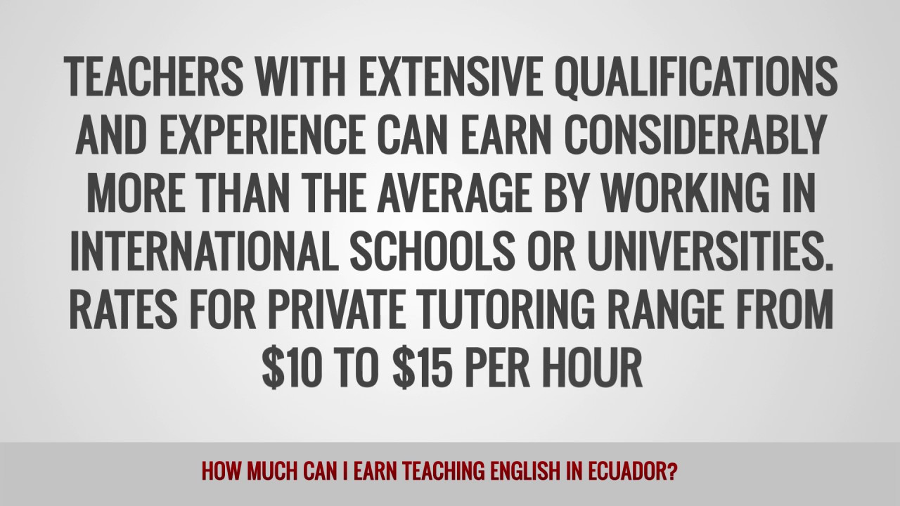 ITTT FAQs – How much can I earn teaching English in Ecuador?