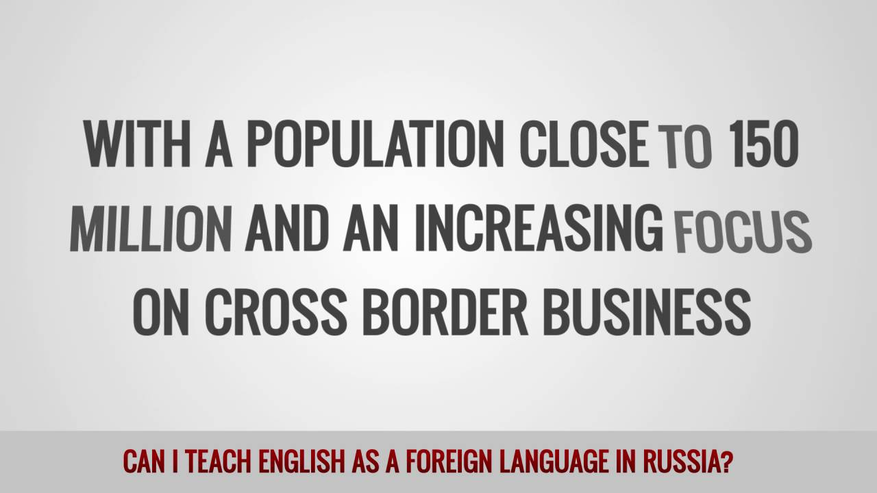 ITTT FAQs – Can I teach English as a foreign language in Russia?