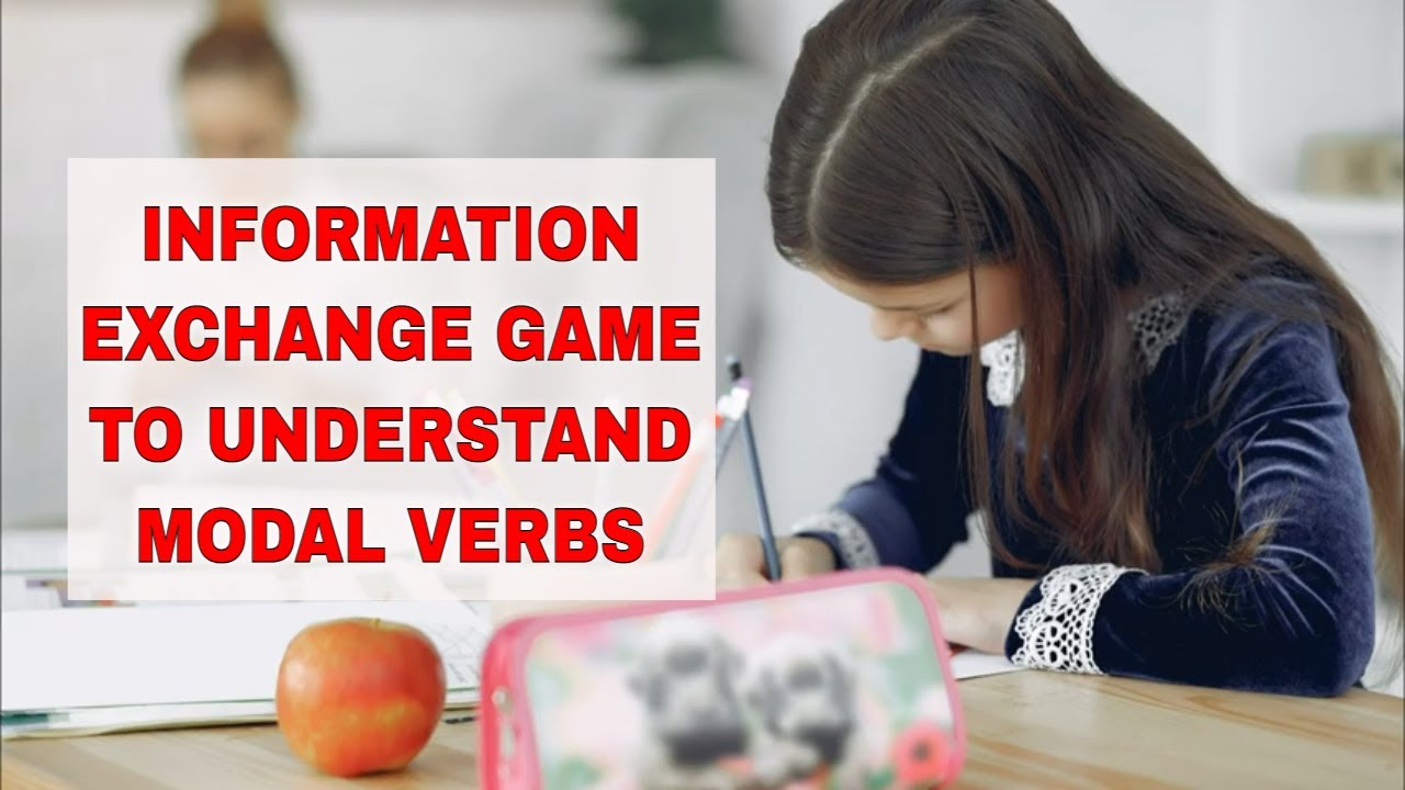 Activity for Teaching Modal Auxiliary Verbs: Information Exchange