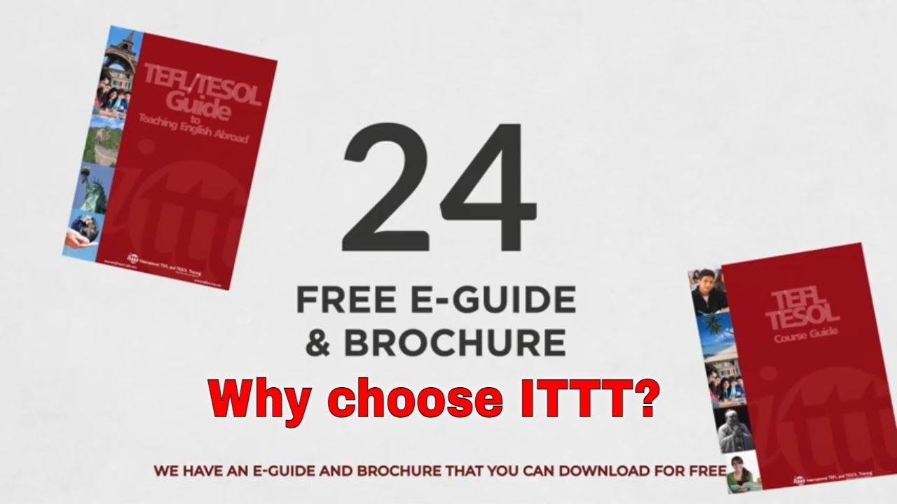 Why choose TEFL Certification with ITTT: Free TEFL Guide and Brochure