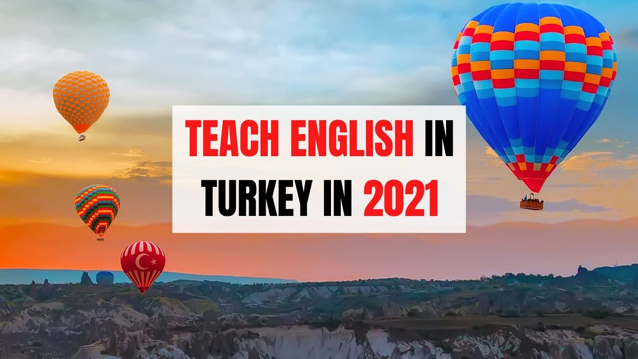 5 Reasons Why Turkey is Perfect to Teach English in 2021 | ITTT | TEFL Blog