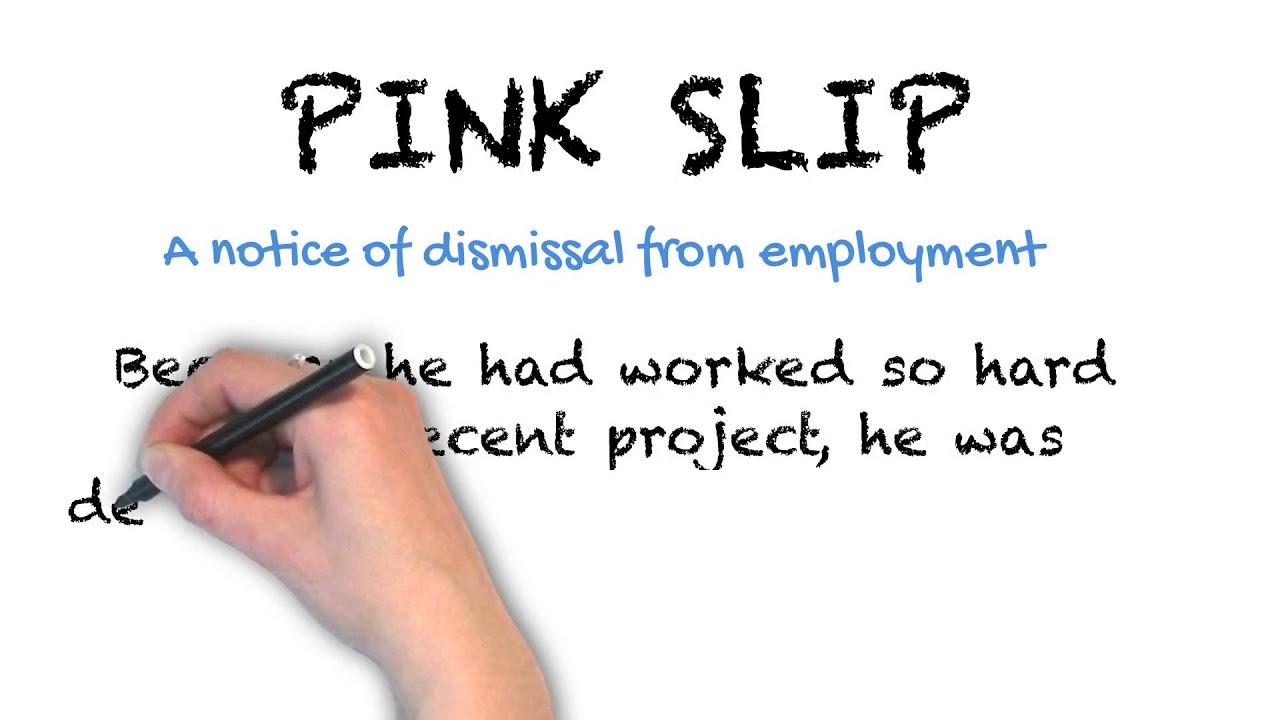 Pink Slip | Ask Linda! | Idioms