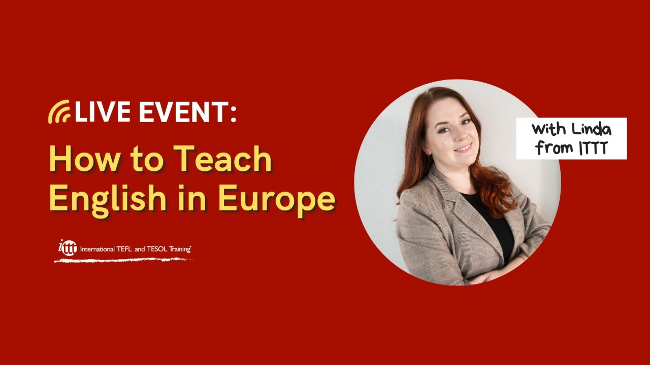 How to teach English in Europe – Top Tips to find Jobs!