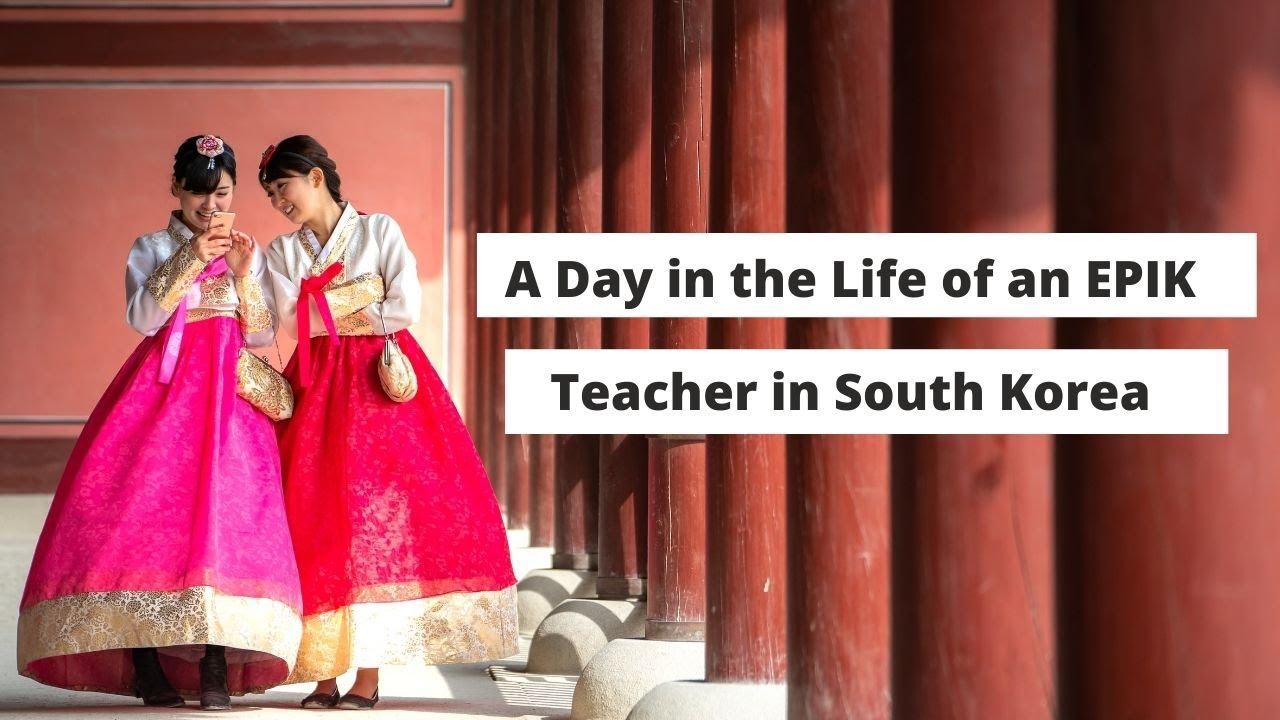 A Day in the Life of an EPIK Teacher in South Korea | ITTT | TEFL Blog