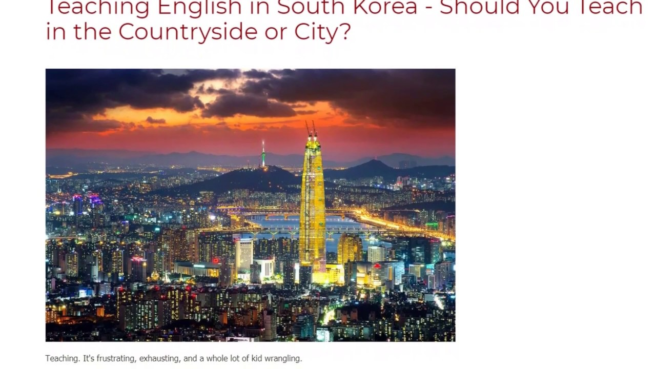 Teaching English in South Korea – Should You Teach in the Countryside or City | ITTT TEFL BLOG