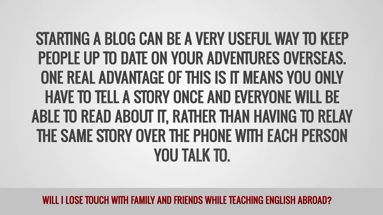 ITTT FAQs – Will I lose touch with family and friends while teaching English abroad?