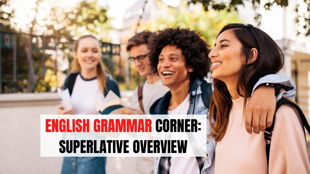 Superlative Adjectives in English   ITTT   TEFL Blog