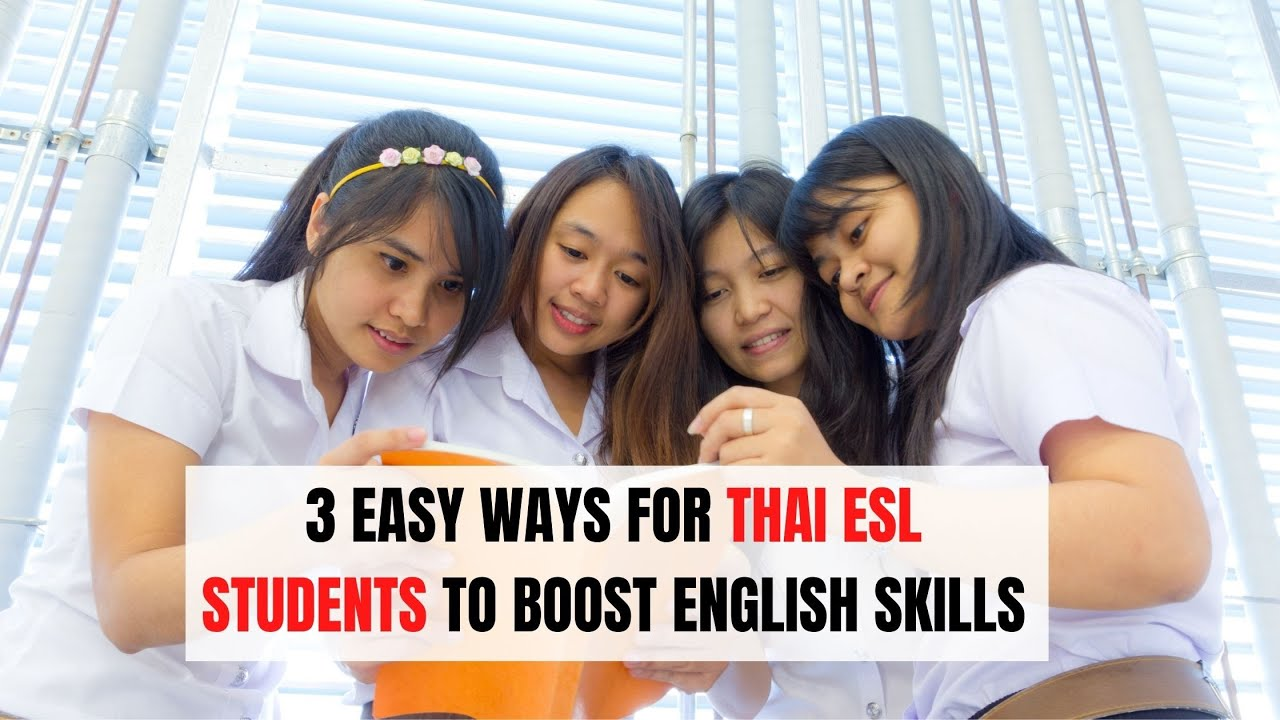3 Challenges Thai Students Have in English Learning | ITTT | TEFL Blog