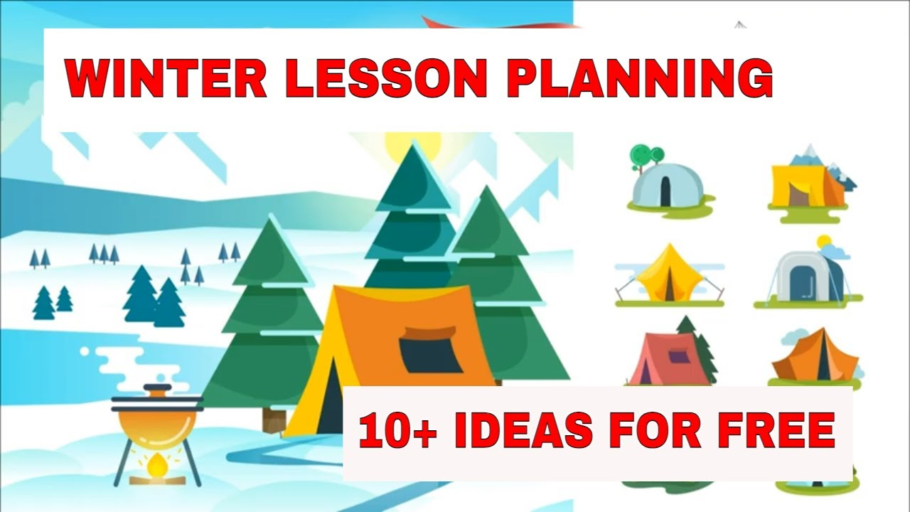 Lesson Planning: 10+ Activities for Teaching English for Winter