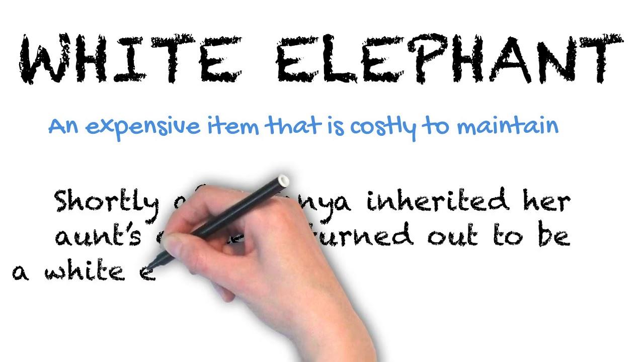 White Elephant   Ask Linda!   Idioms