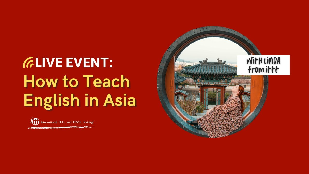 Live TEFL Talk: How to teach English in Asia