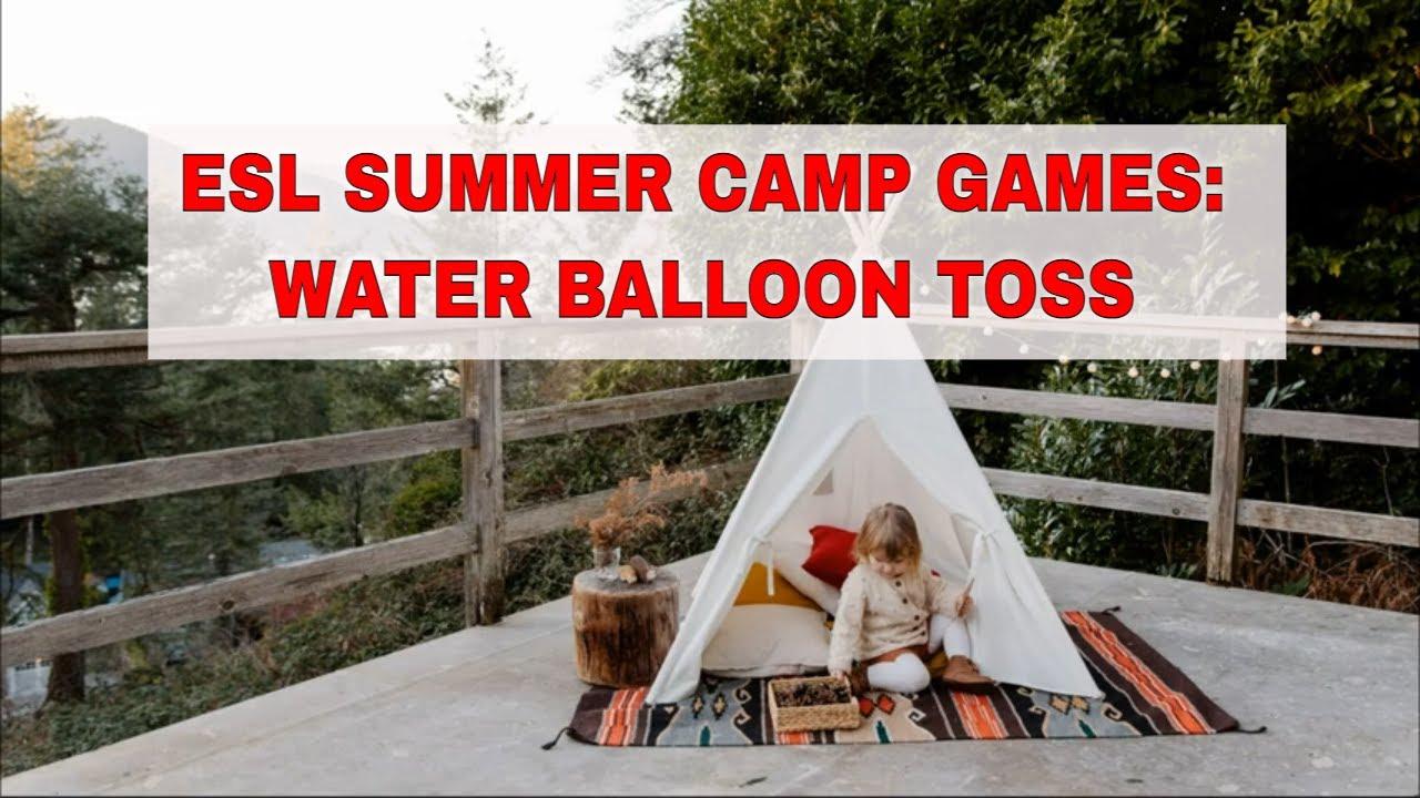 ESL Activities for Teaching English Summer Camp: Water Balloon Toss