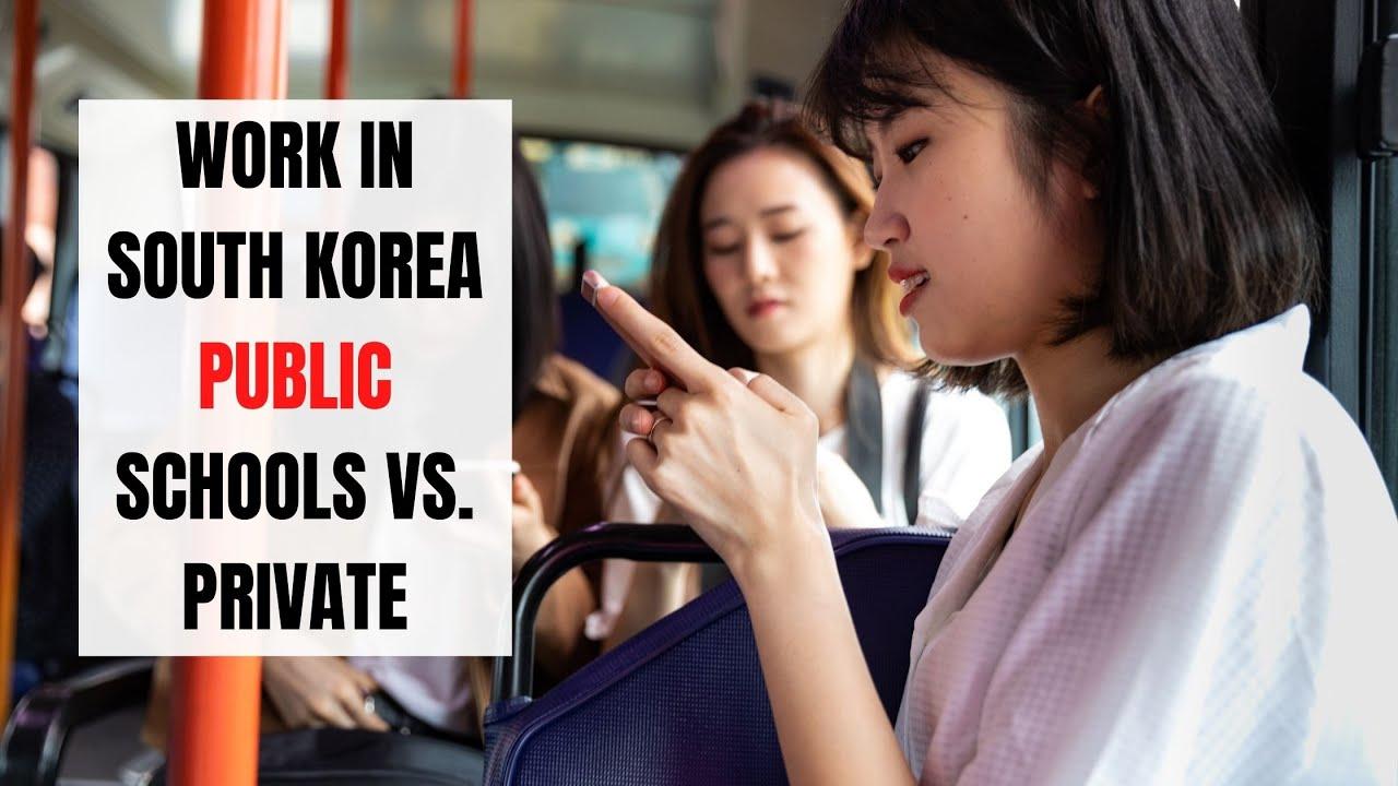 Teach English in South Korea: Public vs. Private Schools   ITTT   TEFL Blog