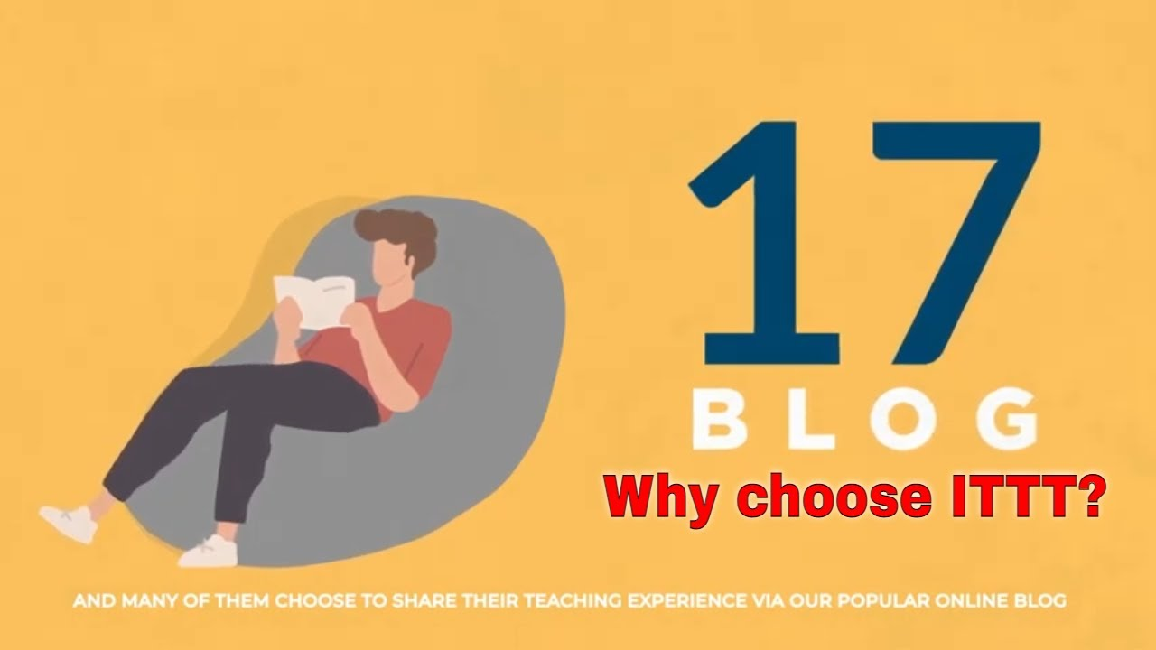 Why choose TEFL Certification with ITTT: Extensive TEFL Blog