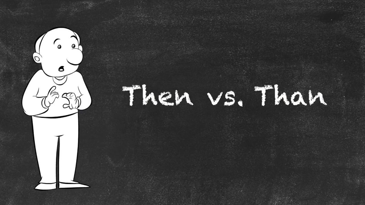 Then vs Than  |  Ask Linda! | English Grammar