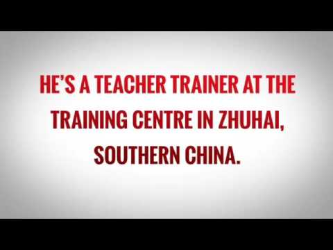 Teaching English in Zhuhai – CHINA – Duncan Wood