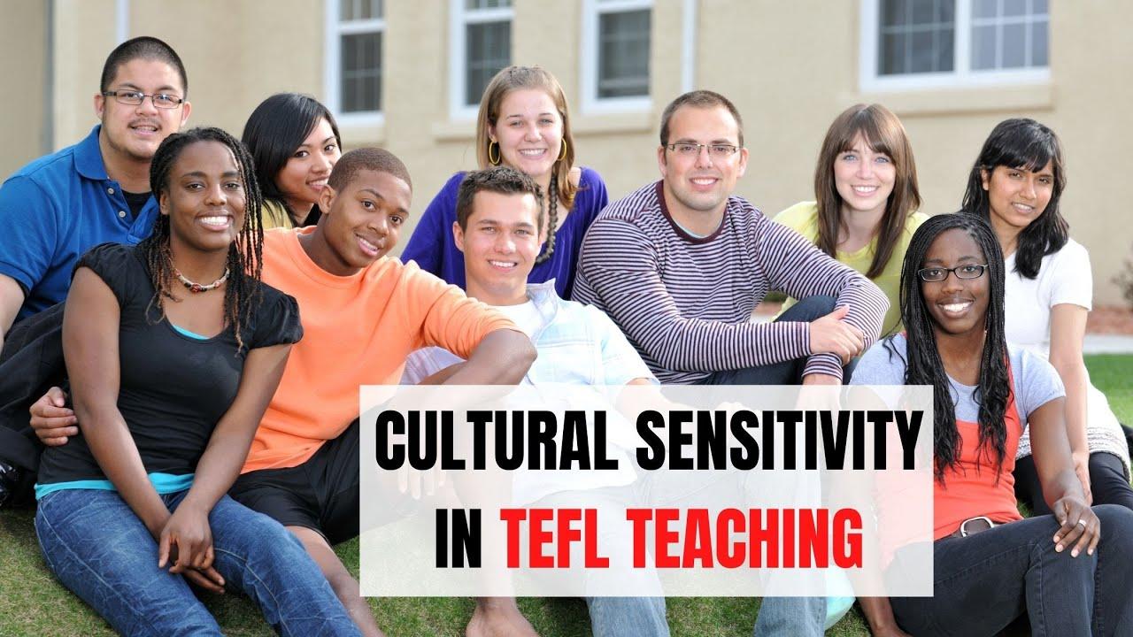 3 Practical Ways to Be Culturally Sensitive in ESL   ITTT   TEFL Blog