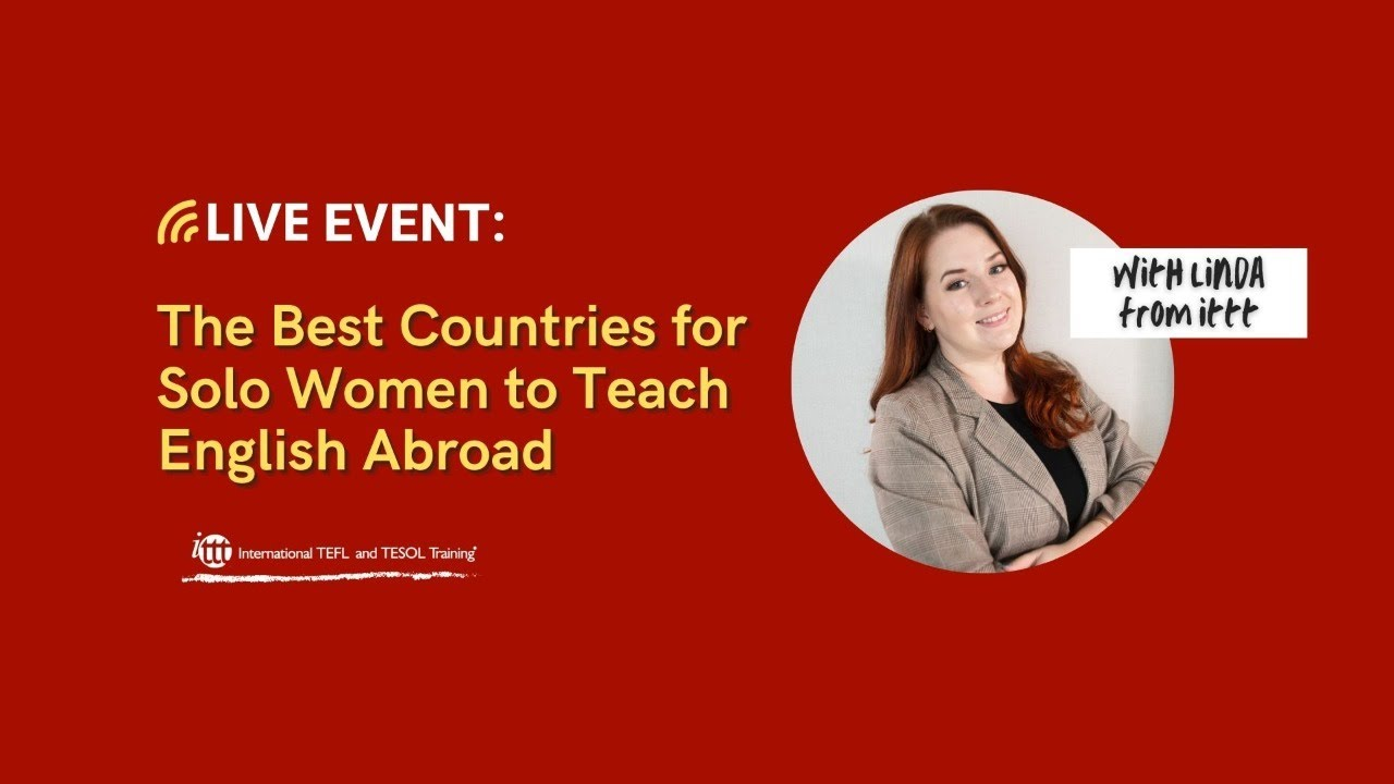 The Best Countries for Solo Women to Teach English Abroad