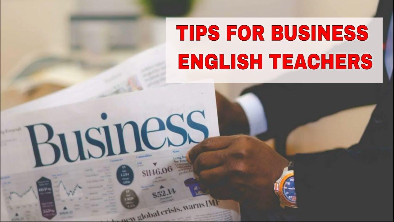 5 Tips for a Business English Teacher | ITTT | TEFL Blog