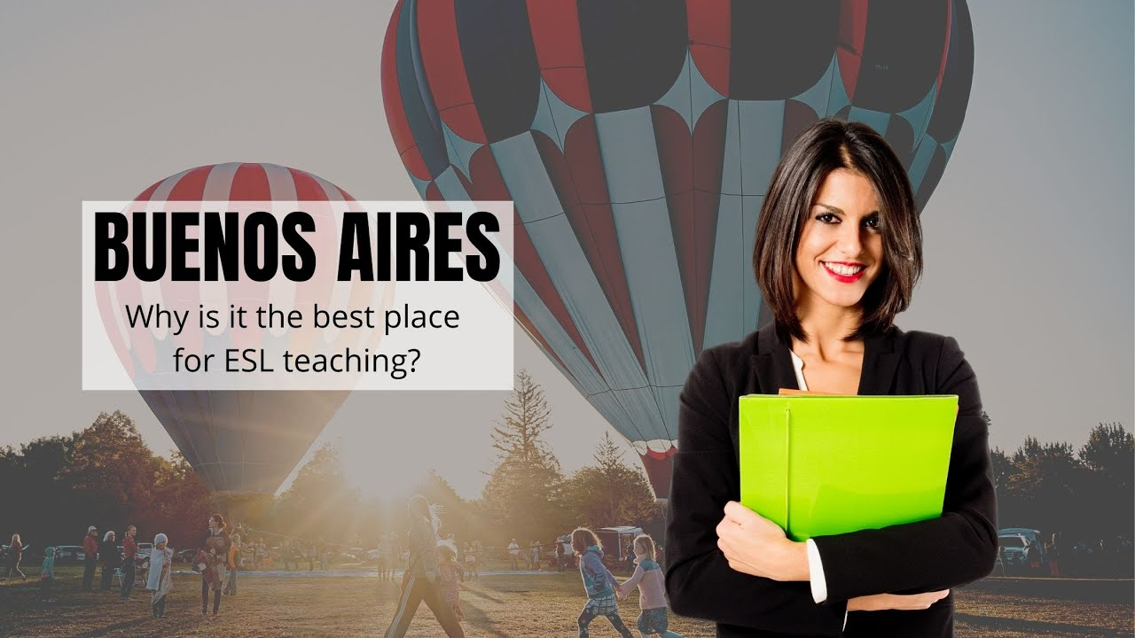 Why Buenos Aires is the Ideal Place to Teach English   ITTT   TEFL Blog