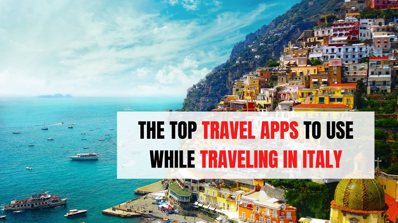 The Top Travel Apps to Use While Traveling In Italy | ITTT | TEFL Blog