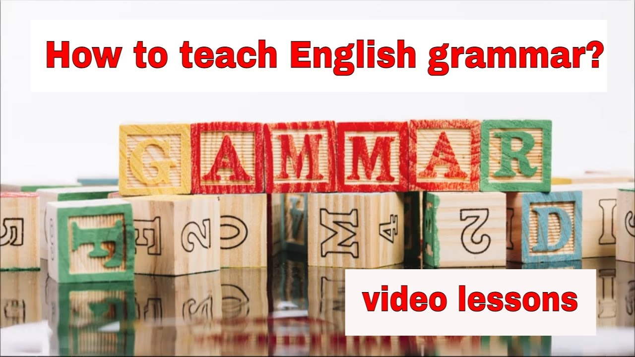 Grammar Lesson Planning Tip – Use videos wisely