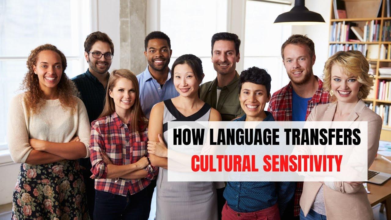 How Language Transfers Cultural Sensitivity | ITTT | TEFL Blog