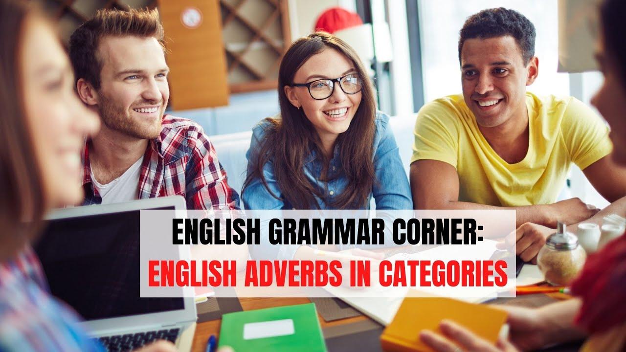 English Adverbs in Categories | ITTT | TEFL Blog