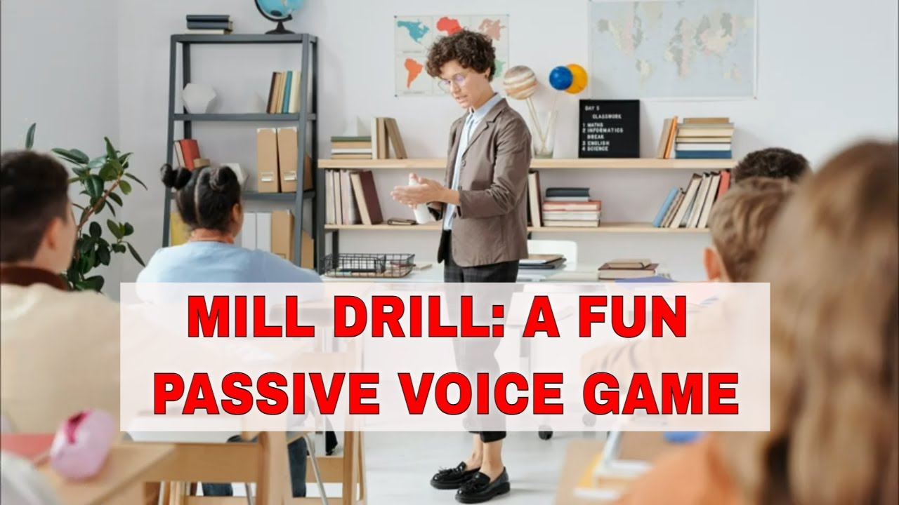 ESL Activities to Teach Passive Voice: Mill Drill