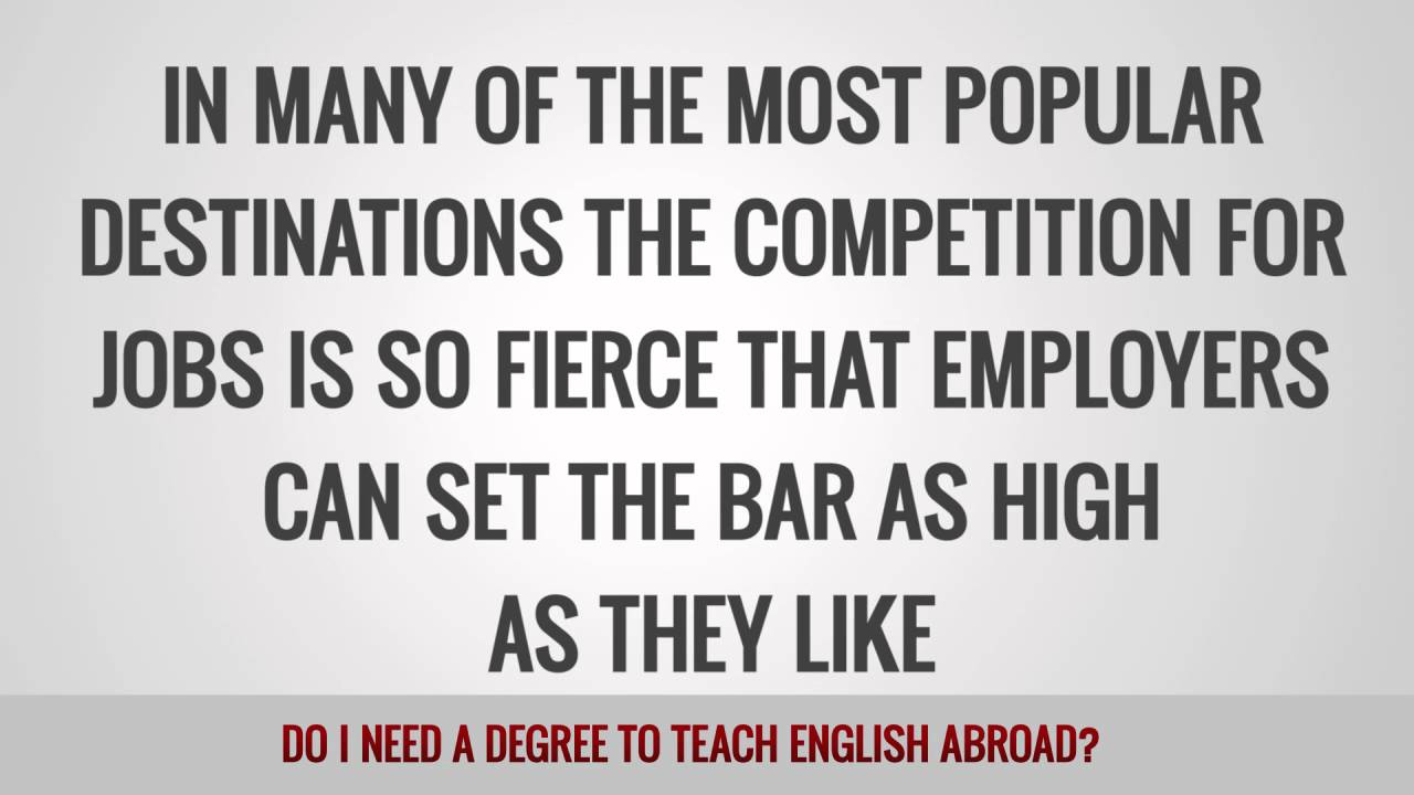 Do I need a degree to teach English abroad?