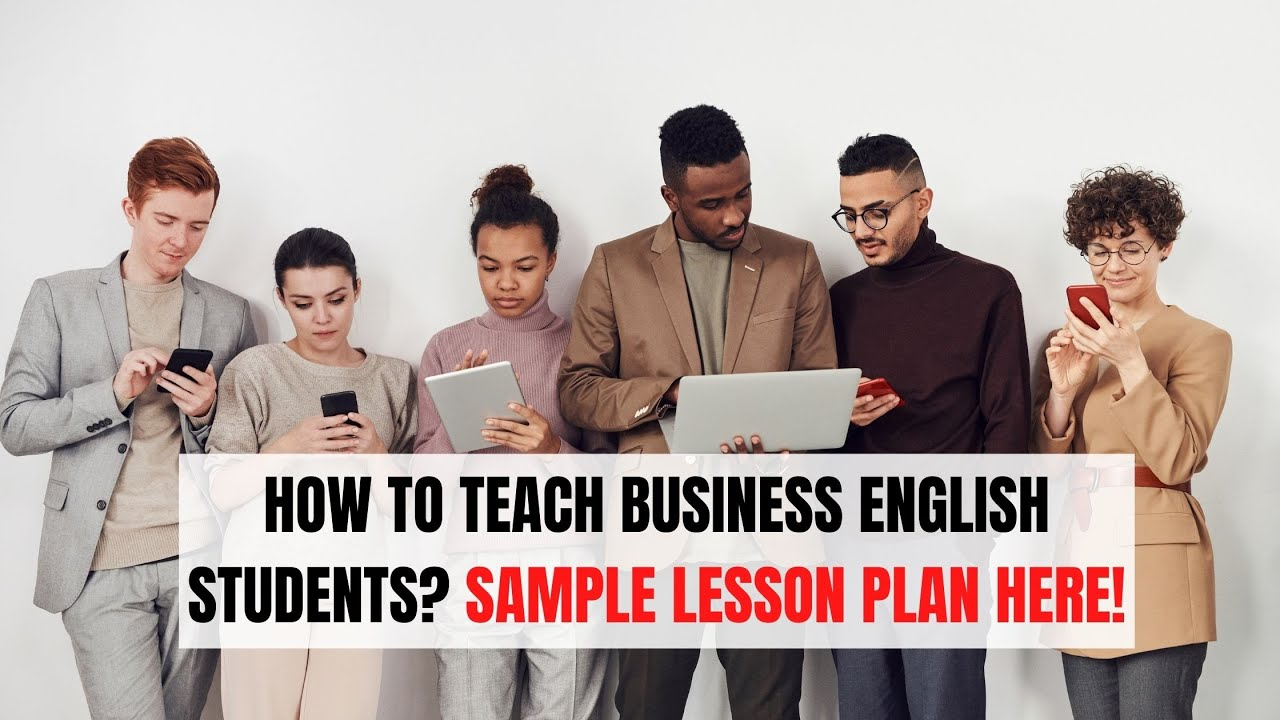 Example Lesson Plan for a 2021 Business English Class | ITTT | TEFL Blog