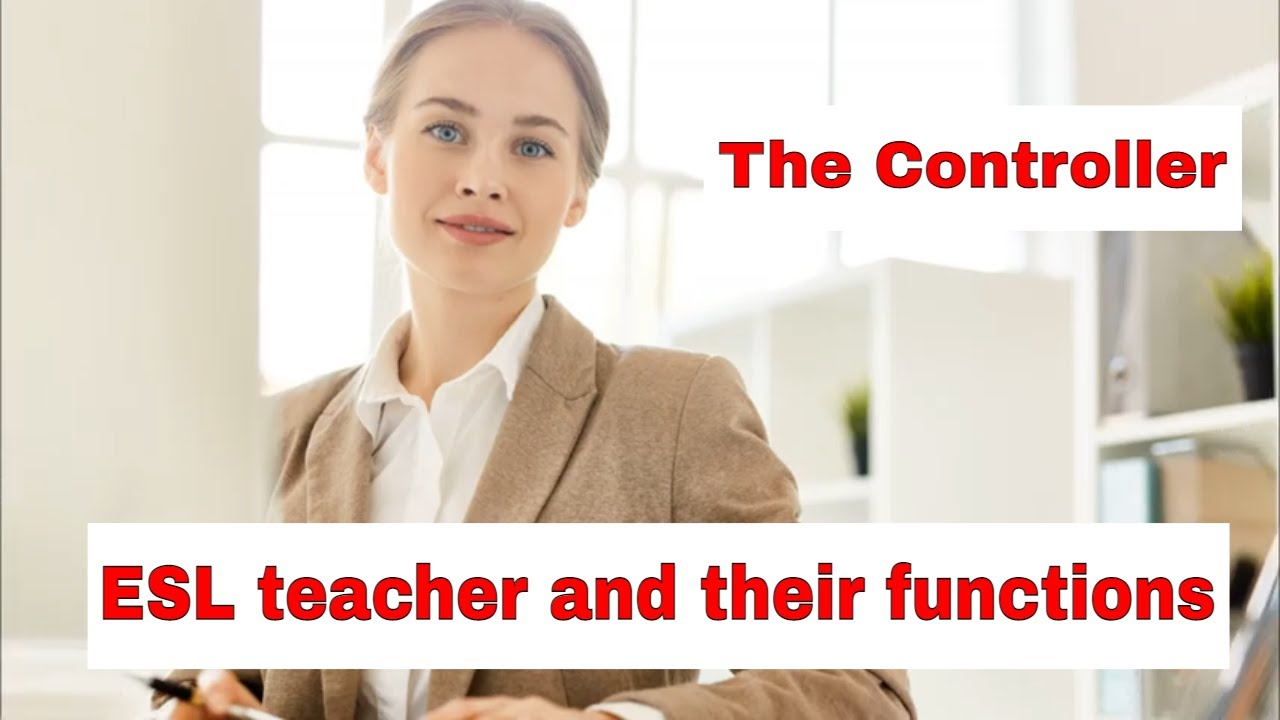 Roles A Teacher Takes On In The ESL Classroom – The Controller