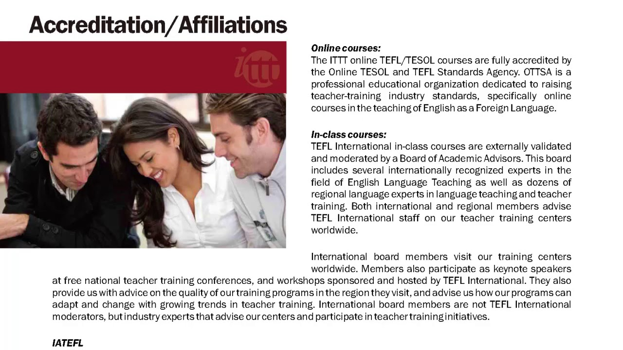 International TEFL and TESOL Training (ITTT)   TEFL and TESOL Course Accreditation / Affiliations