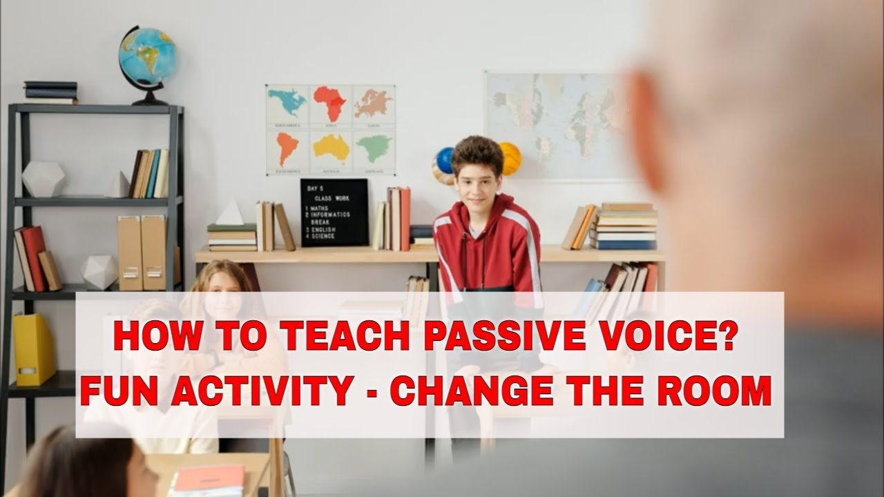 Fun ESL Activities to Teach Passive Voice: Change The Room