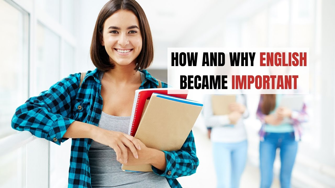 How and Why English Became Important   ITTT   TEFL Blog