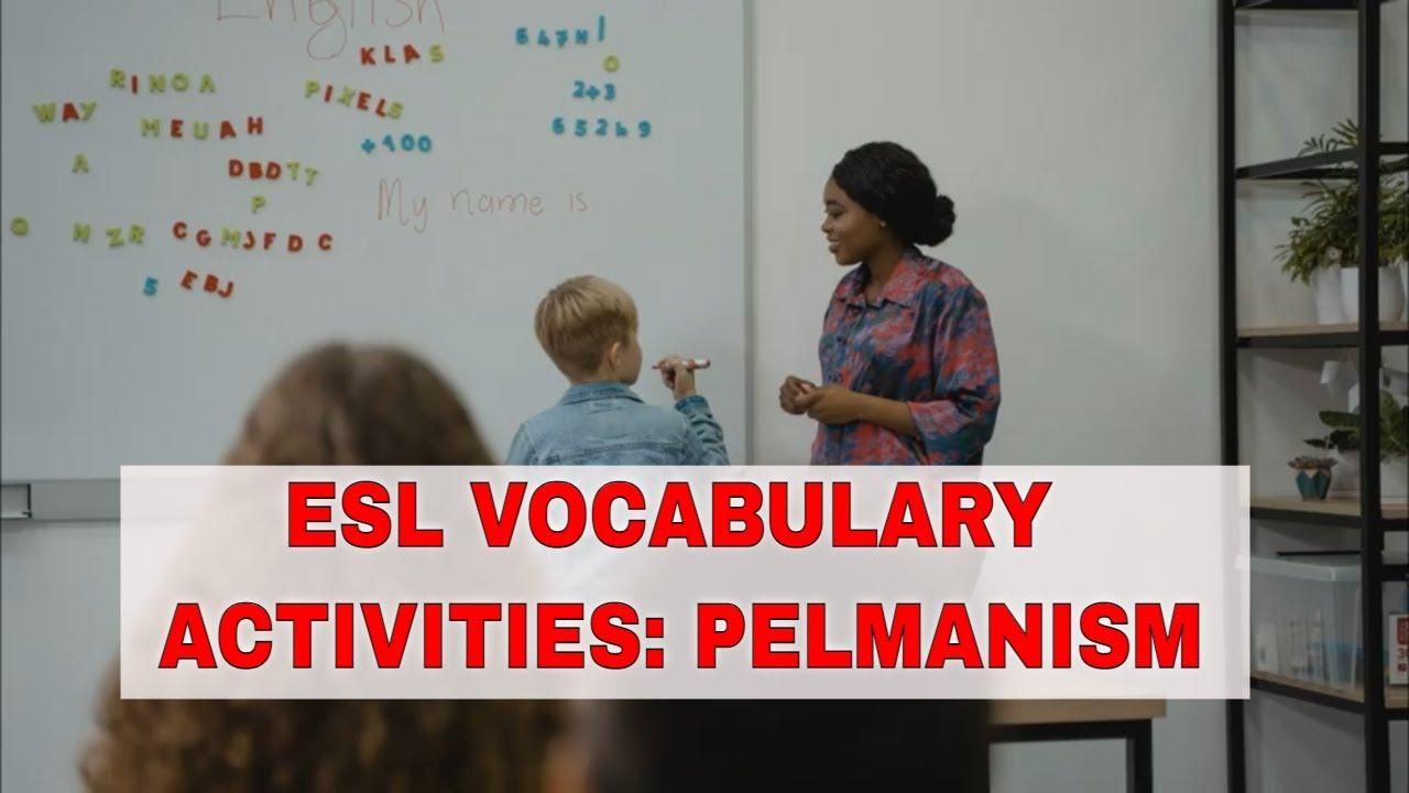 Fun Activities to Teach English Vocabulary: Pelmanism