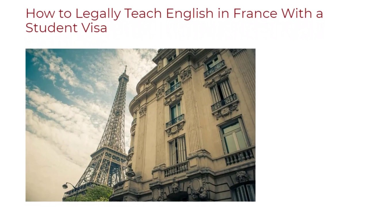 How to Legally Teach English in France With a Student Visa | ITTT TEFL BLOG