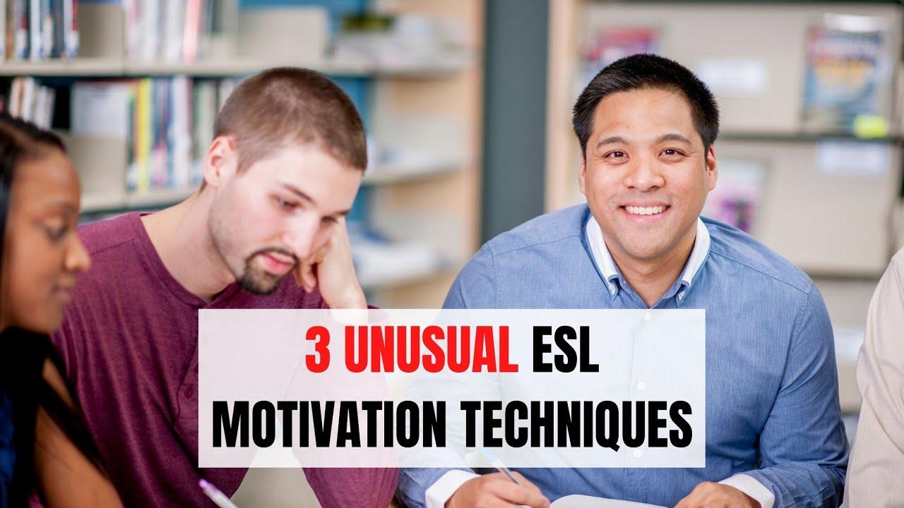 3 Ways To Motivate Students In The ESL Classroom | ITTT | TEFL Blog