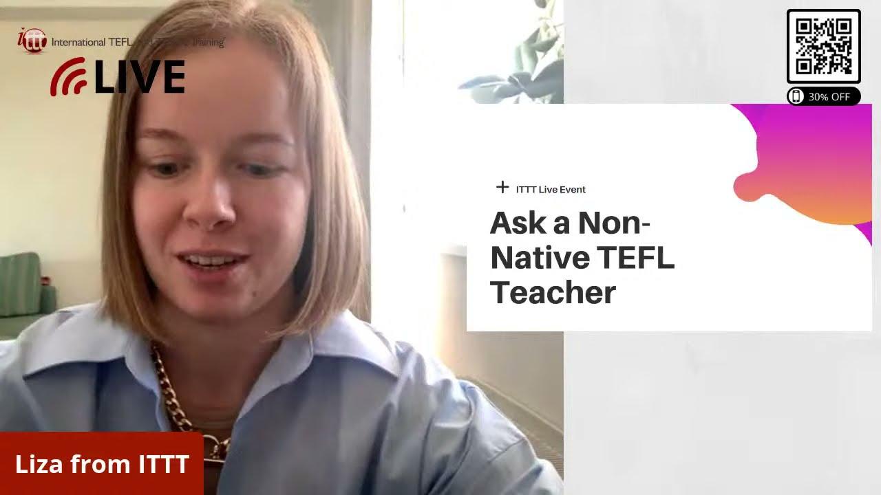 Ask a Non-Native TEFL Teacher: Career, Motivation, Self-Development