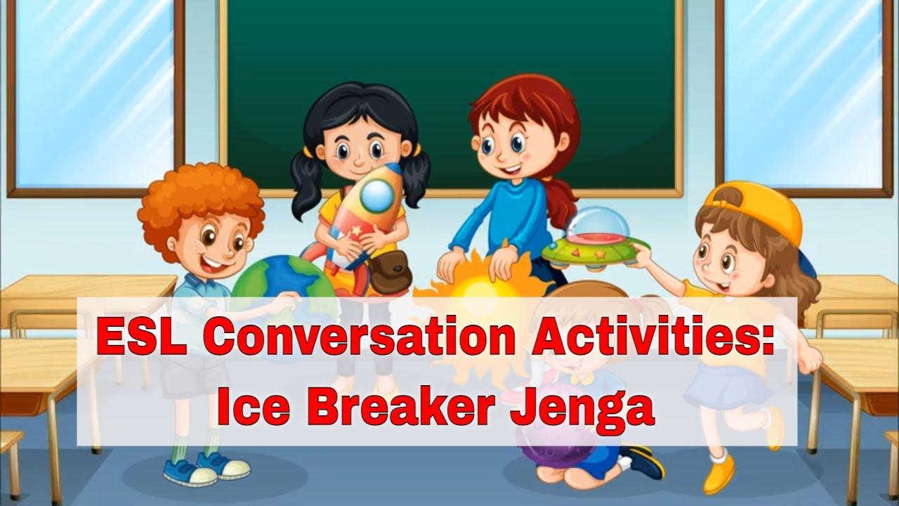 Awesome ESL Conversation Activities: Ice Breaker Jenga