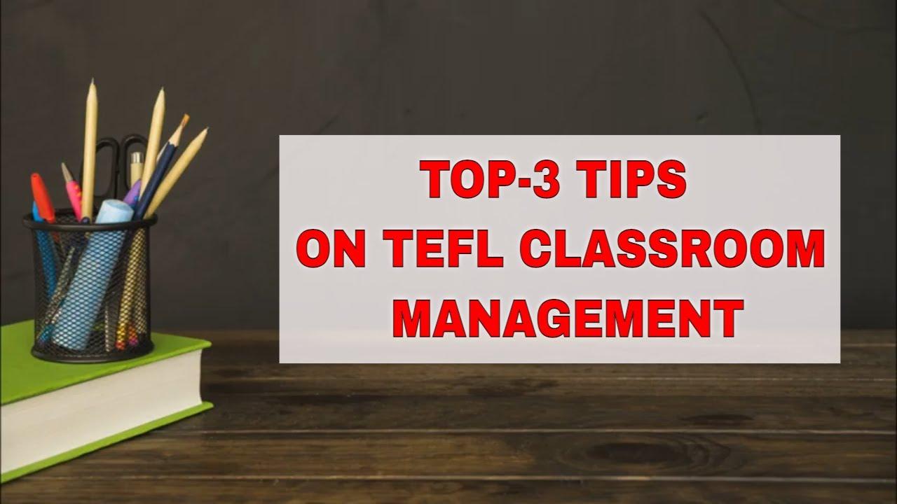 The 3 Key Tools for TEFL Class Management | ITTT | TEFL Blog