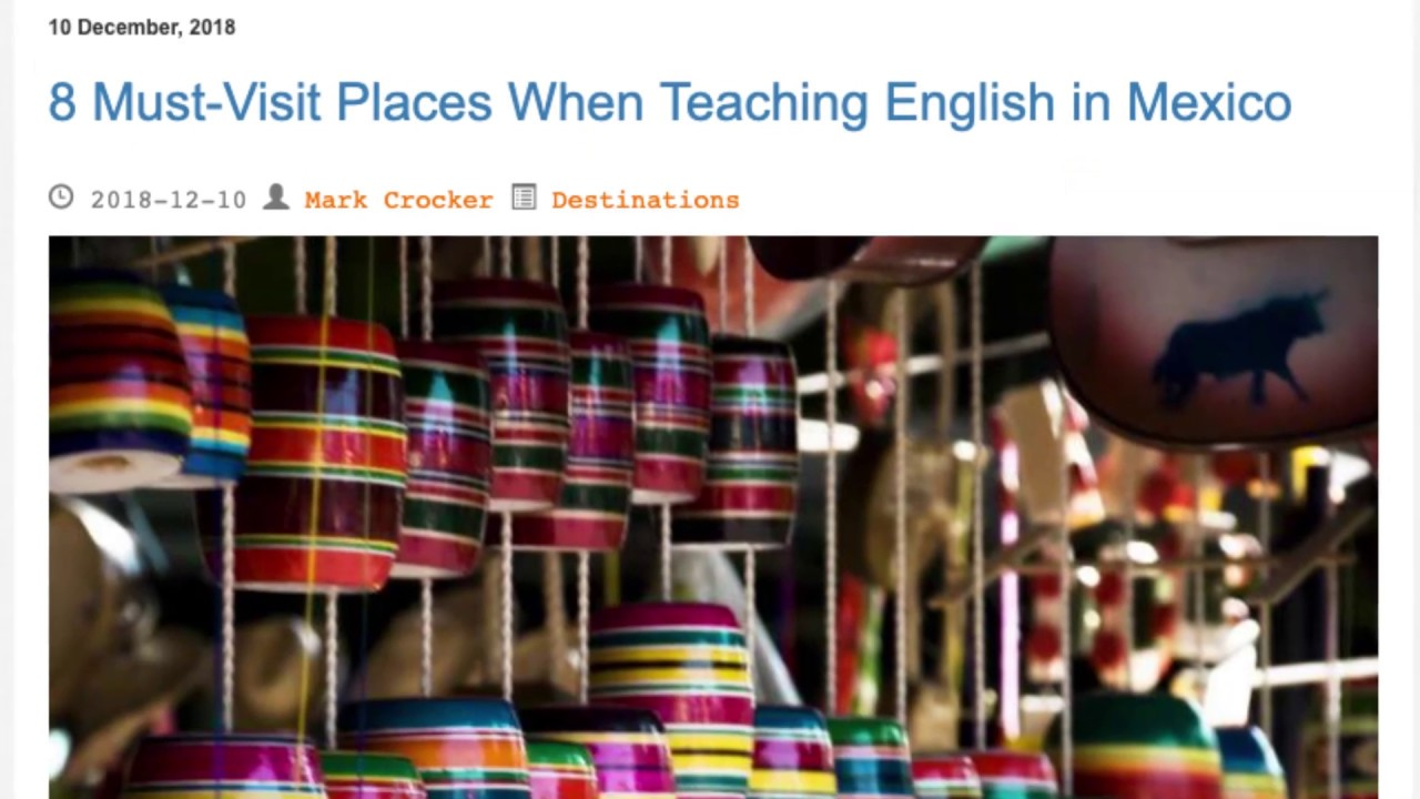 8 Must Visit Places When Teaching English in Mexico | ITTT TEFL BLOG