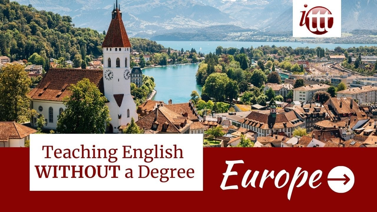 Teaching English in Europe Without a Degree