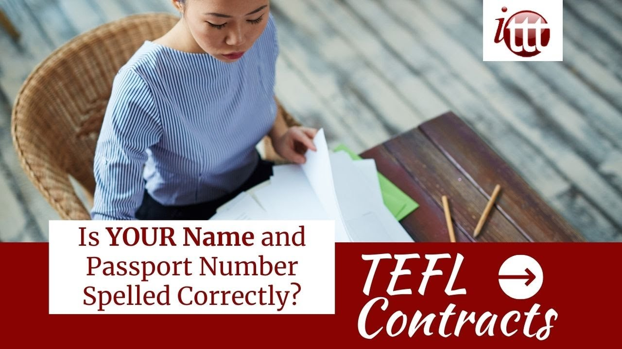 Is Your Name Spelled Correctly? | TEFL Contract Tips