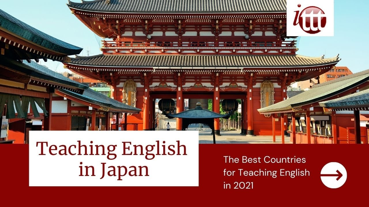 Teaching English in Japan in 2021 – What's it like? | ITTT TEFL and TESOL Training