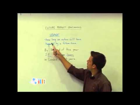 English Grammar – Future Perfect Continuous – Usage – Teach English as a Second Language