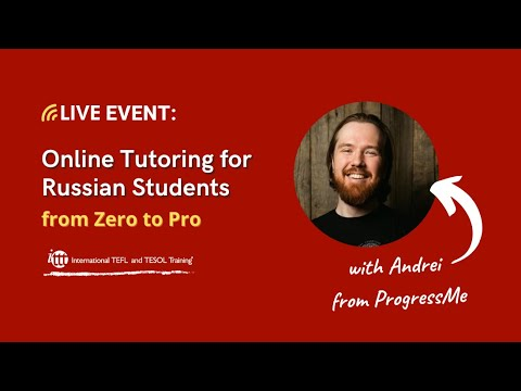 Online ESL Tutoring in Russia from Zero to Pro