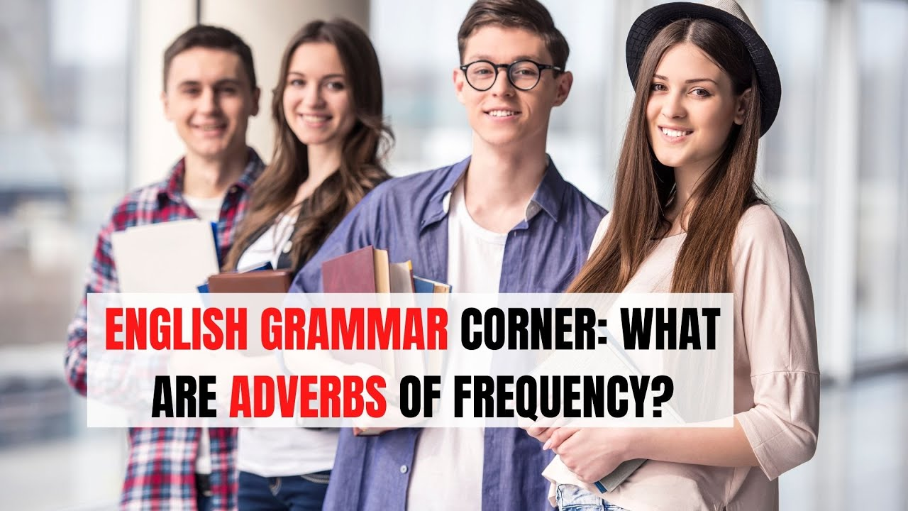 Adverbs of Frequency by Strength | ITTT | TEFL Blog