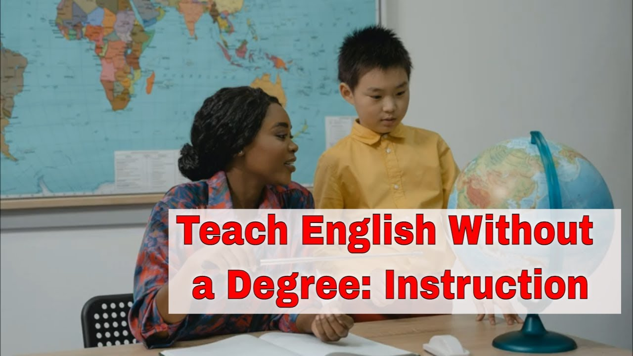 How to Teach English Without a Degree?   ITTT   TEFL Blog