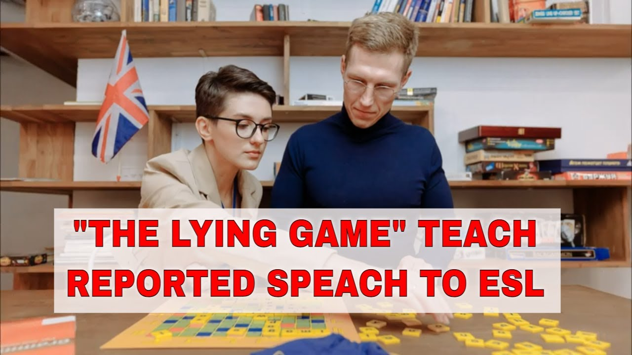 """Activity for Teaching Reported Speech: """"The Lying Game"""""""
